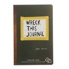 Уничтожь меня! Уникальный блокнот для творческих людей. Wreck this journal. Автор: Смит К.