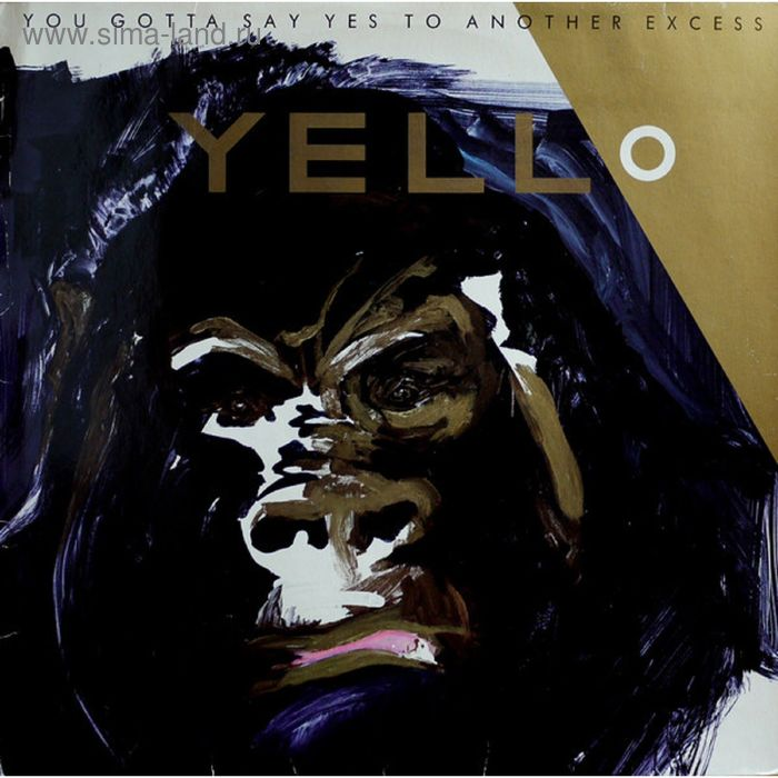 Виниловая пластинка Yello - You Gotta Say Yes To Another Excess