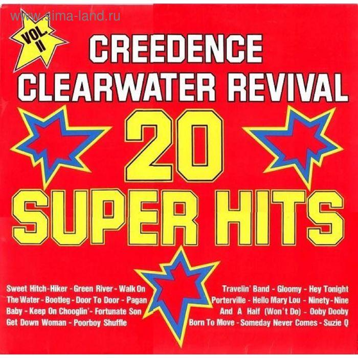 Виниловая пластинка Creedence Clearwater Revival - 20 Super HitsVol. II