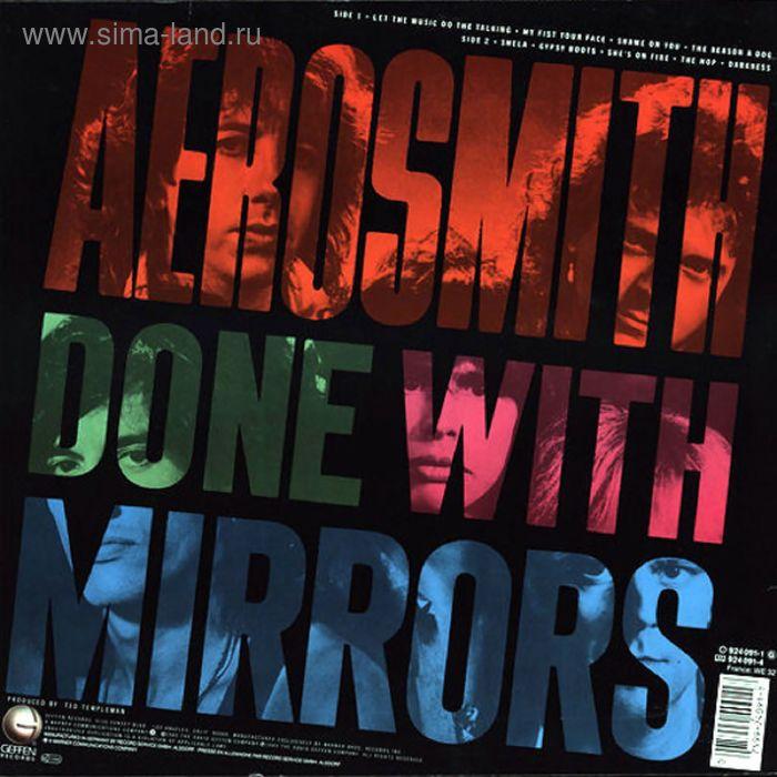 Виниловая пластинка Aerosmith - Done With Mirrors