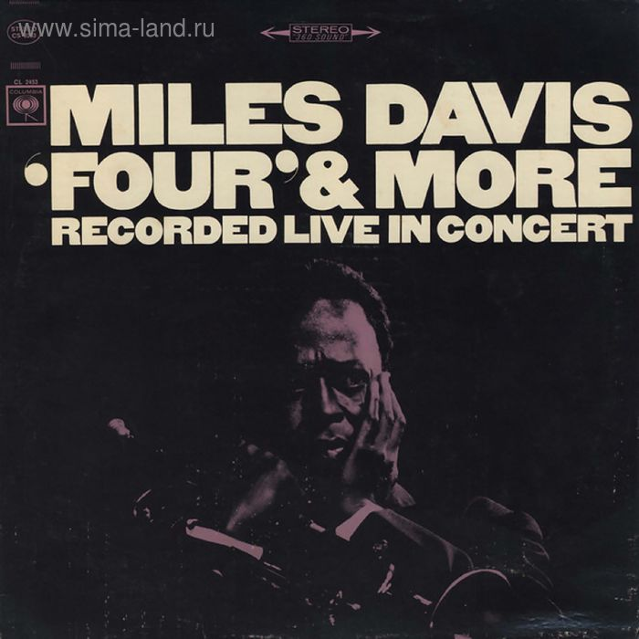 Виниловая пластинка Miles Davis - Four' & More - Recorded Live In Concert