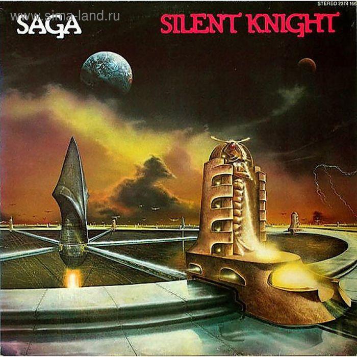 Виниловая пластинка Saga - Silent Knight