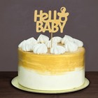 """Топпер деревянный """"Hello Baby"""""""