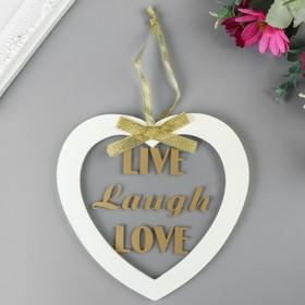 """Сувенир дерево """"Сердце. Live, laugh, love"""" 14,5х14,5х1 см"""