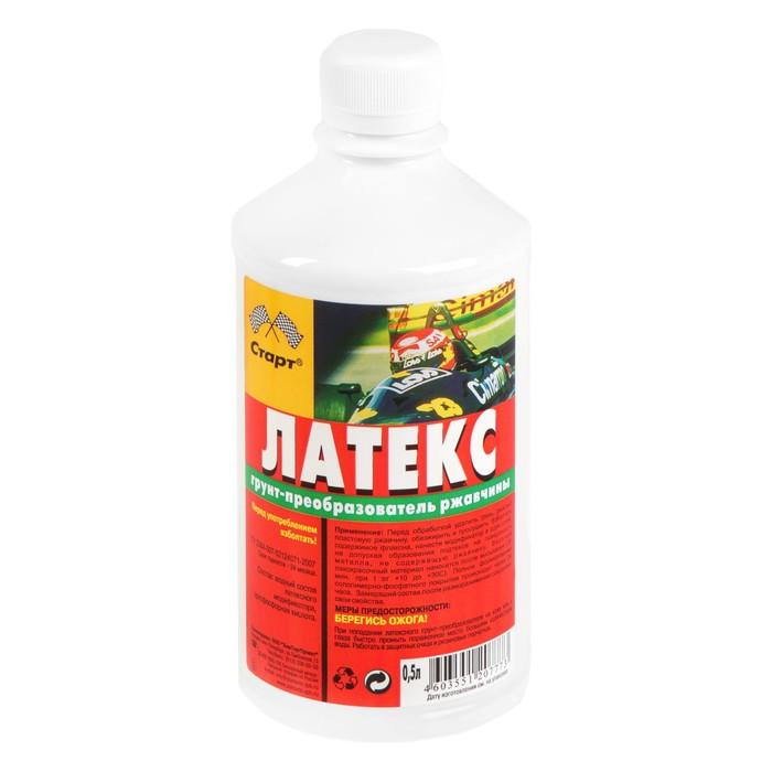 """Преобразователь ржавчины Старт """"Латекс"""", 0,5 л"""