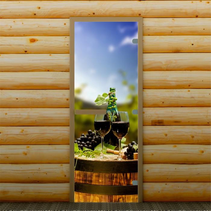 """Дверь для бани и сауны """"Бокалы с вином"""" 190 х 70 см, с фотопечатью 8 мм Добропаровъ"""