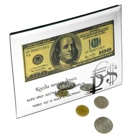 """Купюра 100 Долларов """"Когда много денег ..."""" в зеркальной рамке"""
