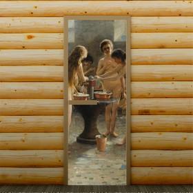 """Дверь для бани и сауны """"В баньке"""", 190 х 70 см, с фотопечатью 6 мм Добропаровъ"""