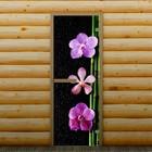 """Дверь для бани и сауны """"Орхидея"""", 190 х 70 см, с фотопечатью 6 мм Добропаровъ"""