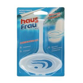 """Чистящее средство для унитазов Haus Frau подвесной на блистере """"Морская свежесть"""", 1 шт"""