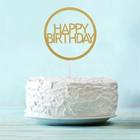 Топпер Happy Birthday в круге, цвет золото