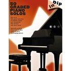 DIP IN 50 GRADED PIANO SOLOS PF BOOK