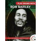 Play Drums With... Bob Marley играем песни Боба Марли, 40 стр., язык: английский