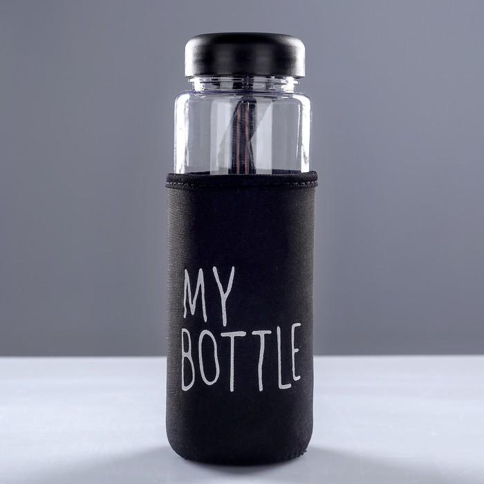 """Бутылка для воды """"My bottle"""", 500 мл, в чехле, крышка винтовая, чёрная, 6.5х6.5х19 см"""