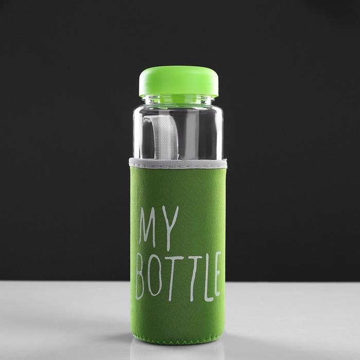"""Бутылка для воды """"My bottle"""" с винтовой крышкой, 500 мл, в чехле, зелёная, 6.5х6.5х19 см"""