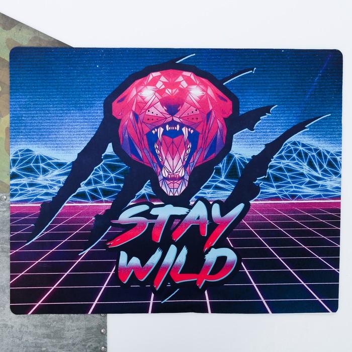 Коврик для мыши «Stay wild», 43 x 35 см
