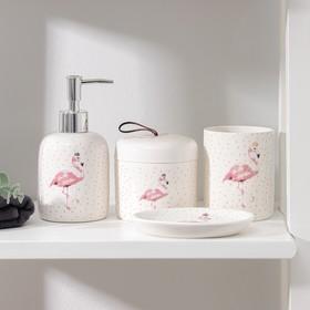 Набор аксессуаров для ванной комнаты «Фламинго», 4 предмета (дозатор 350 мл, мыльница, 2 стакан)