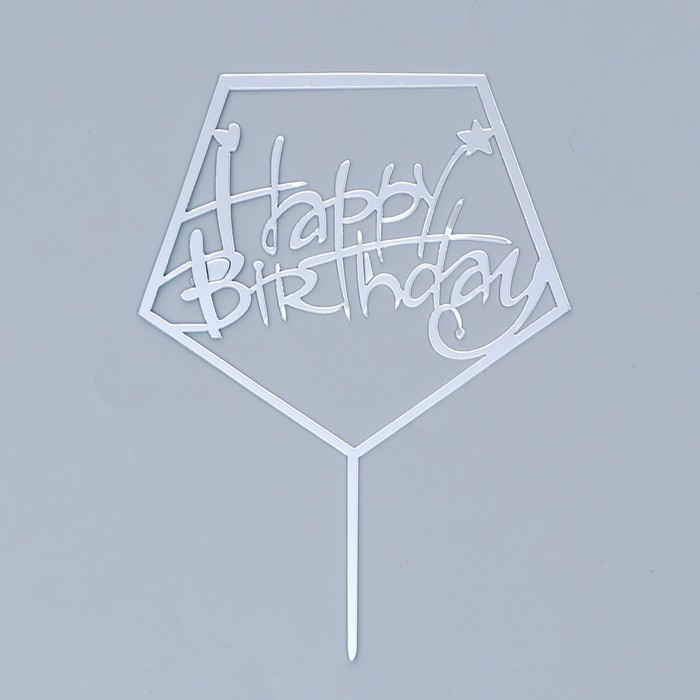 """The topper is """"happy Birthday"""" acrylic"""