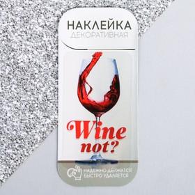 """Наклейка для айкос """"Wine not"""""""