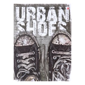 """Notebook A6, 160 sheets """"Urban sneakers"""", hard cover, glossy lamination."""