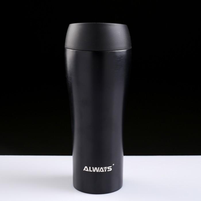 """Термокружка """"Always"""", 450 мл, сохраняет тепло 8 ч, МИКС, 21 × 7.5 см"""