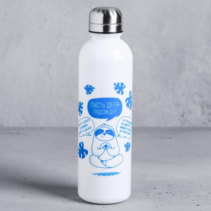 Бутылка для воды «Пусть дела подождут», 700 мл