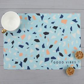 """Салфетка на стол """"Good vibes"""", ПВХ, 40х29 см"""