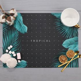 """Салфетка на стол """"Tropical"""", ПВХ, 40х29 см"""