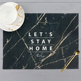 """Салфетка на стол """"Stay home"""", ПВХ, 40х29 см"""