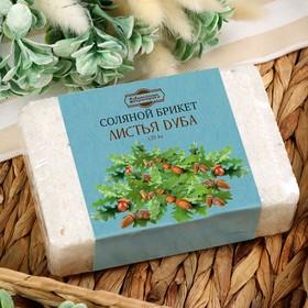 "Salt briquettes with oak leaves, 1.35 kg ""of Dobromirov"""