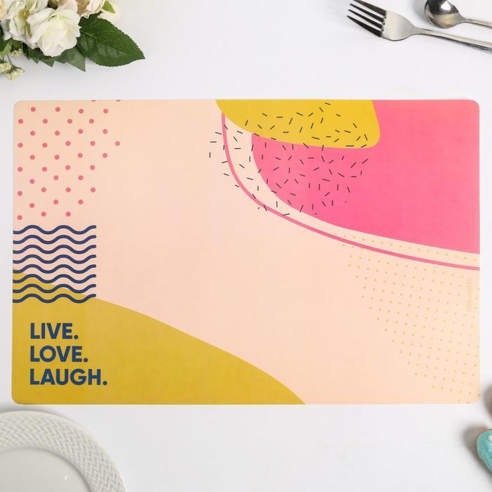 "Салфетка на стол ""Live.Love.Laugh."", материал ПВХ, 43х28 см - фото 496610"