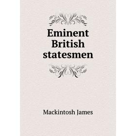 Eminent British statesmen