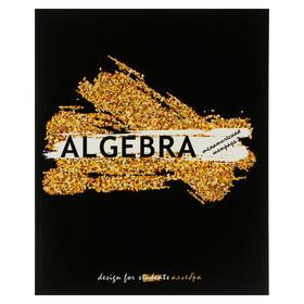 """Тетрадь предметная """"Сияние"""", 40 листов в клетку """"Алгебра"""", обложка мелованный картон, выборочный лак с блёстками, блок офсет"""