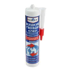 Жидкие гвозди ECOLUX, полимерные, прозрачные