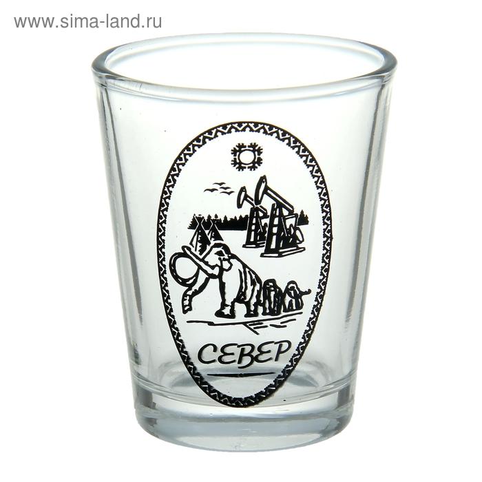"""Рюмка сувенирная """"Север"""" 30 мл"""