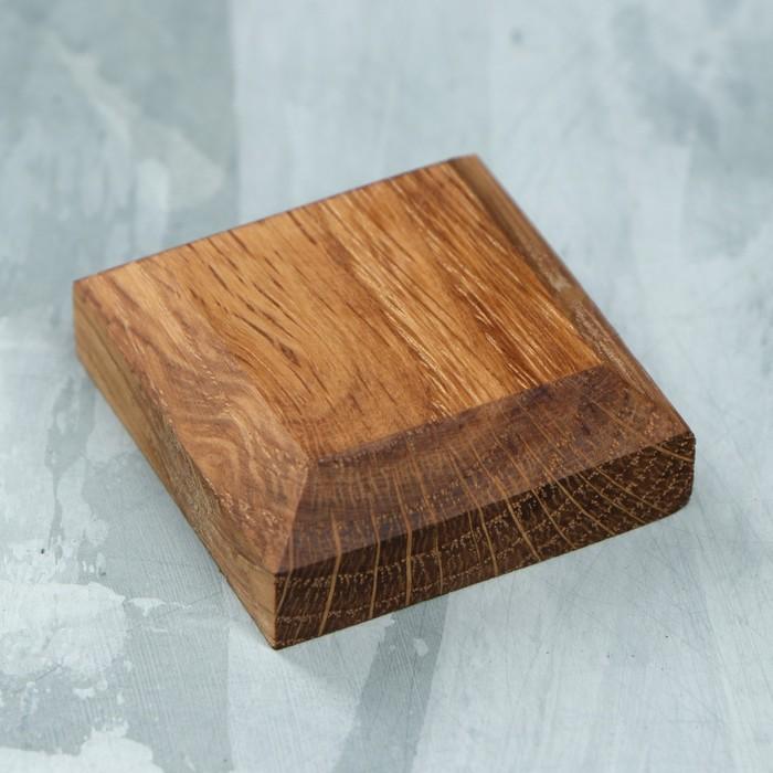 Подставка-подиум деревянная, 40 х 40 х 15 мм, массив дуба