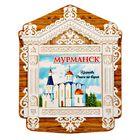 Магнит в форме окна «Мурманск»